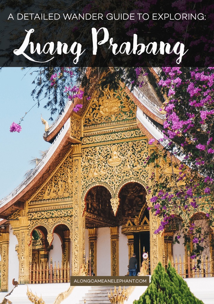 A detailed travel guide to discovering Luang Prabang, Laos
