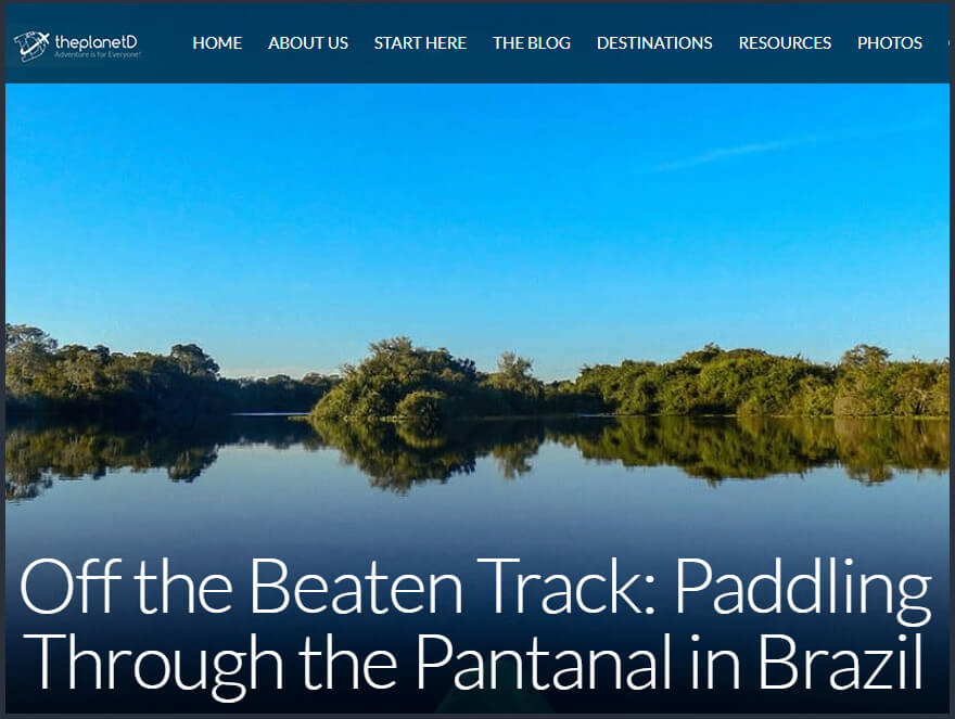 Guest post published by the Planet D on Kayaking through the Brazilian Pantanal