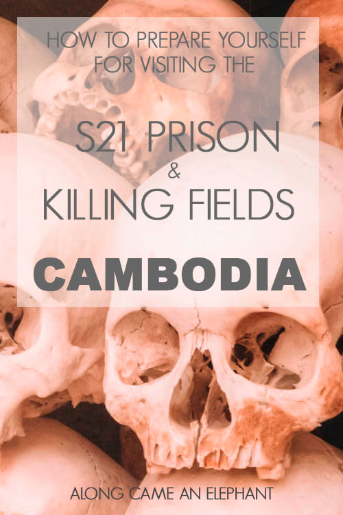 How to mentally prepare yourself for visiting the S21 Prison and Killing Fields in Phnom Penh, Cambodia #killingfields #cambodia #phnompenh