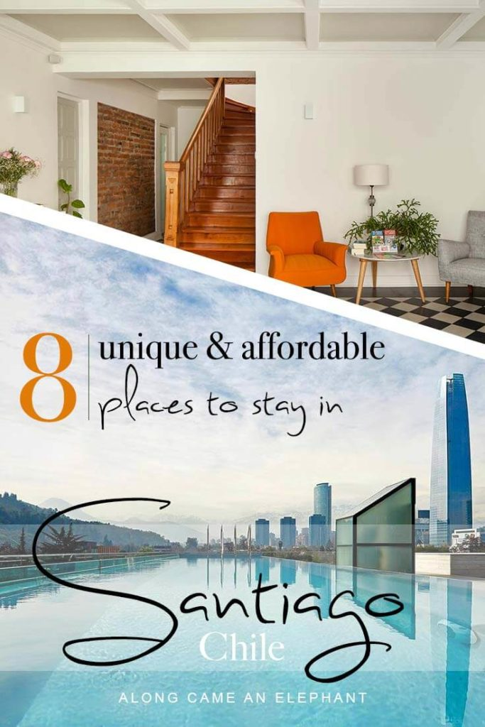 8 Most Stunning Places To Stay In Santiago Chile